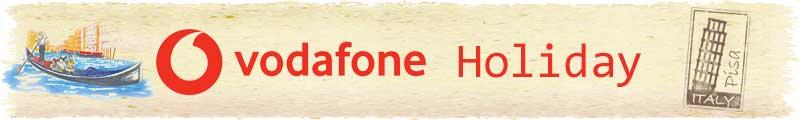 Vodafone Holiday イタリア SIM